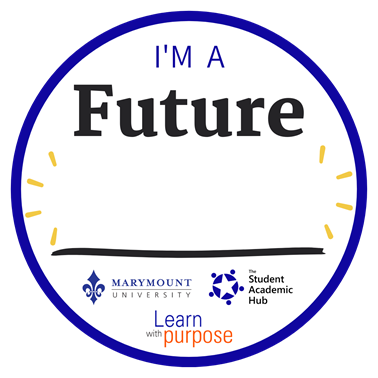 """Badge that says """"I'm a future [blank]"""""""