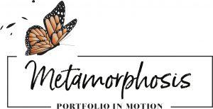 Portfolio In Motion: Metamorphosis